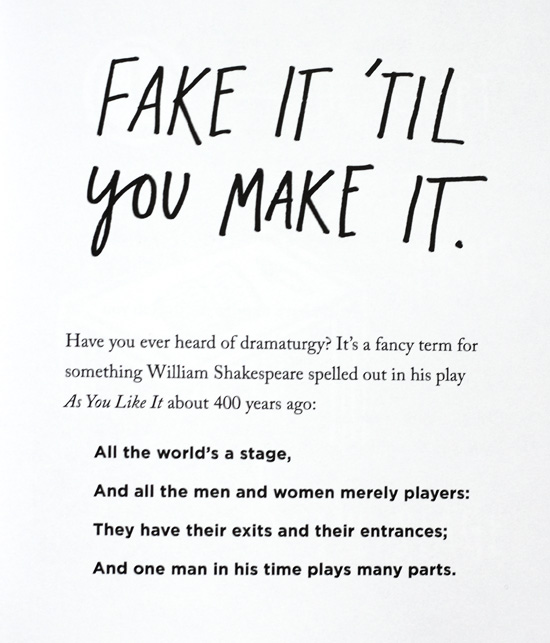 Fake it til you make it (from Steal like an Artist)