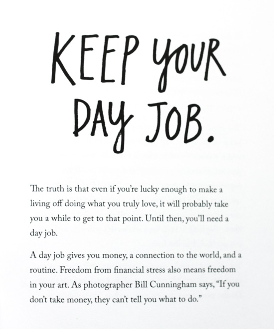 Keep your day job and other thoughts from the book Steal like an Artist