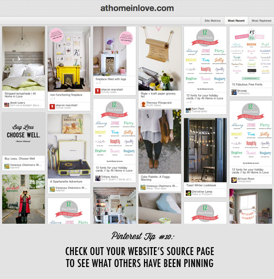 Pinterest tip #10: Check out your website's source page to see what others have been pinning from your site