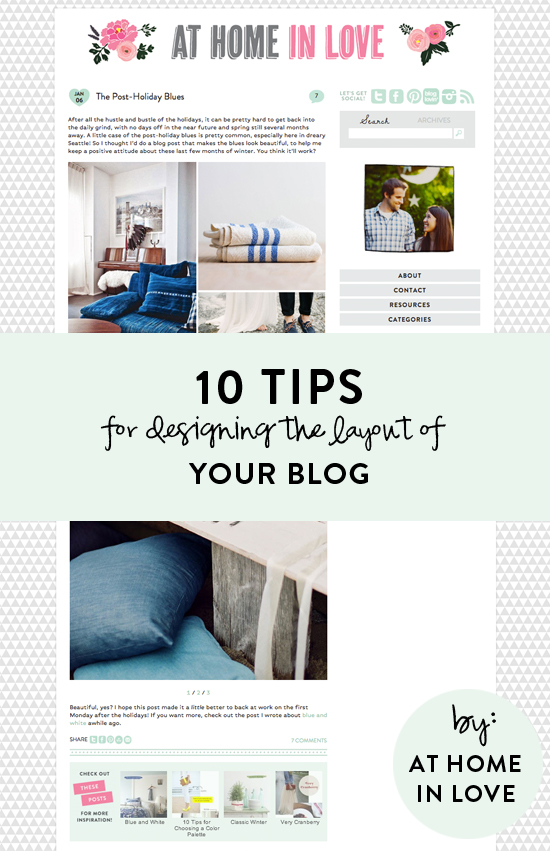 10 tips for designing the layout of your blog // At Home in Love