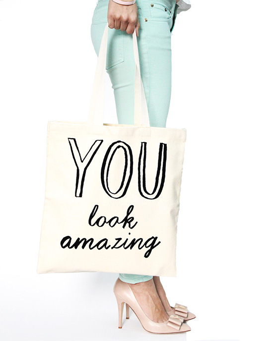 You look amazing tote
