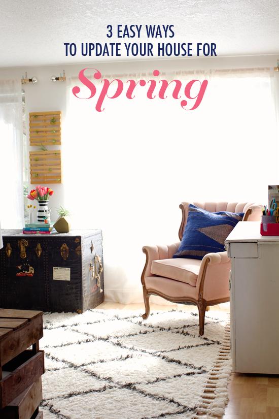 3 easy ways to update your house for spring