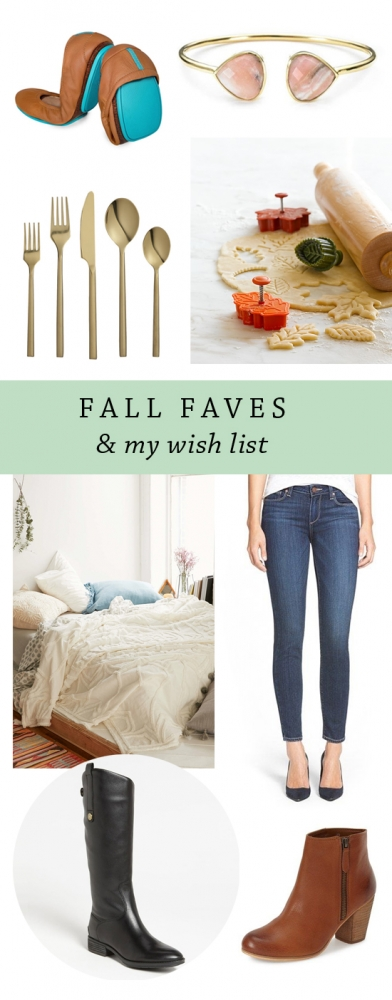 Fall faves + my wish list