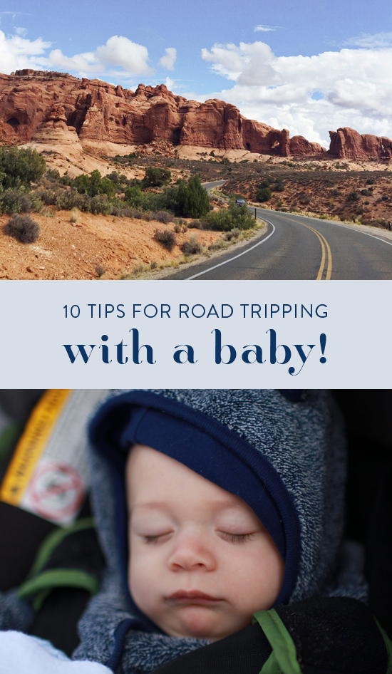 Tips for road tripping with a baby